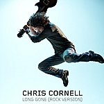 Chris Cornell Long Gone (Rock Version)