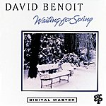 David Benoit Waiting For Spring
