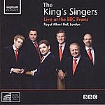 The King's Singers The King's Singers Live At The BBC Proms