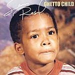 Sean Rasul Ghetto Child