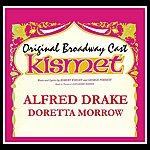 Alfred Drake Kismet: Original Broadway Cast