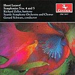 "Seattle Symphony Lazarof: Symphony No. 4 ""In Celebration"" & Symphony No. 5 For Baritone, Mixed Chorus And Orchestra"