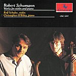 Christopher O'Riley Schumann: Works For Violin And Piano