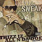 Keak Da Sneak Thizz Iz All N Da Doe Volume 2 (Parental Advisory)