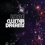 Lone Cluster Dreams
