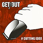 Get Out The Cutting Edge