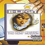 B-Legit The Hemp Museum (Parental Advisory)
