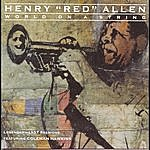 Henry 'Red' Allen World On A String (1991 Remaster)
