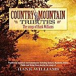 Jim Hendricks Country Mountain Tributes: Hank Williams