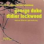 Gast Waltzing Orchestre National De Jazz Luxembourg Feat. George Duke & Didier Lockwood