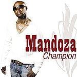 Mandoza Champion