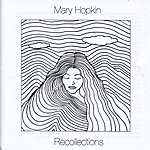 Mary Hopkin Recollections