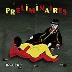 Iggy Pop Preliminaires