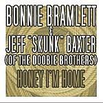 Bonnie Bramlett Honey, I'm Home