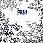 Keith Hold That Gun (Remixes EP)