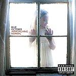 Blue October Approaching Normal (UK Version)(Parental Advisory)
