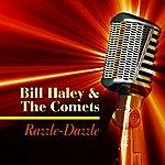 Bill Haley & His Comets Razzle Dazzle