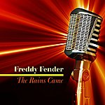 Freddy Fender The Rains Came