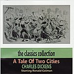 Ronald Colman A Tale Of Two Cities By Charles Dickens