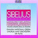 Finnish National Opera Chorus Sibelius: Cantatas