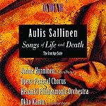Helsinki Philharmonic Orchestra Sallinen: Songs Of Life And Death; The Iron Age Suite