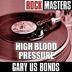 Gary U.S. Bonds Rock Masters: High Blood Pressure