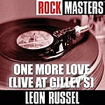 Leon Russell Rock Masters: One More Love (Live At Gilley's)
