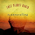Free Planet Radio The Unraveling