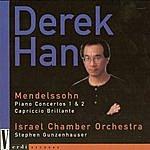 Derek Han Mendelssohn Piano Concertos 1 & 2