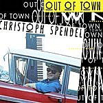 Christoph Spendel Out Of Town