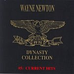 Wayne Newton The Dynasty Collection 5 - Current Hits