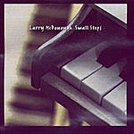 Larry McDonough Small Steps