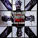 Malevolent Creation In Cold Blood