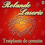 Rolando Laserie Trasplante De Corazon
