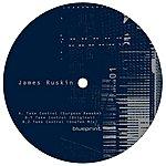 James Ruskin Take Control Remixes