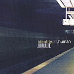 Identity Only Human