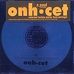 A. Paul Onh.cet (selected Techno Works From Portugal)