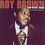 Roy Brown Good Rockin' Tonight - Live In San Francisco