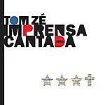 Tom Zé Imprensa Cantada 2003