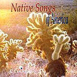 The Indians Native Songs Of America