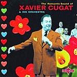 Xavier Cugat The Romantic Sound Of Xavier Cugat