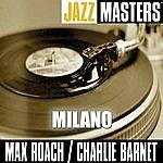 Max Roach Jazz Masters: Milano
