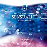 André Garceau Sensualité