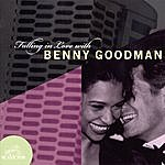 Benny Goodman & His Orchestra Falling In Love With Benny Goodman