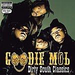 Goodie Mob Dirty South Classics (Parental Advisory)