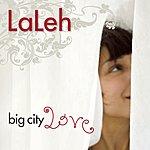 Laleh Big City Love (Single)