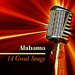 Alabama 14 Great Songs