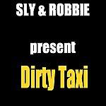 Sly & Robbie Sly & Robbie Present Dirty Taxi EP