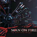 Man On Fire The Undefined Design