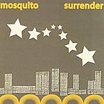 Mosquito Surrender